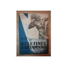 REVISTA ''BULETINUL SAPTAMANII'' NR. 27, 29 AUGUST 1937