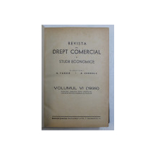 REVISTA DE DREPT COMERCIAL SI STUDII ECONOMICE , VOLUMUL VI , 1939
