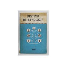 REVISTA DE ETNOLOGIE , NR. 1 / 1995