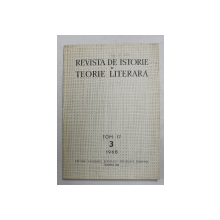 REVISTA DE ISTORIE SI TEORIE LITERARA , TOM 17 , NR. 3 , 1968