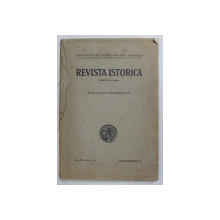 REVISTA ISTORICA -N.IORGA, PUBLICATIE SEMESTRIALA, VOL XXVII, NR. 1-12 , IANUARIE-DECEMBRIE 1941