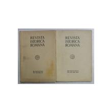 REVISTA ISTORICA ROMANA , VOLUMUL VII  , FASC. I - II si FASC. III - IV  , 2 VOLUME , 1937