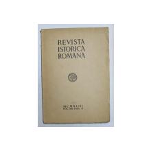 REVISTA ISTORICA ROMANA , VOLUMUL XIII , FASC. II , 1943