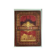 REVISTA ' L'EXPOSITION DE PARIS ' redactata de A. BITARD - PARIS, 1878