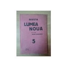 REVISTA LUMEA NOUA - MIHAIL MANOILESCU, ANUL II  MAI 1933, NR. 5