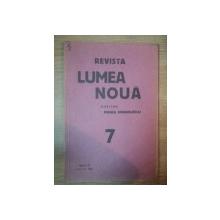 REVISTA LUMEA NOUA - MIHAIL MANOILESCU , ANUL III IULIE 1934 , NR. 7