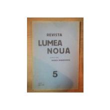 REVISTA LUMEA NOUA - MIHAIL MANOILESCU , ANUL V MAI 1936 , NR. 5
