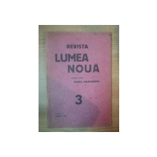 REVISTA LUMEA NOUA - MIHAIL MANOILESCU , ANUL V MARTIE , NR. 3