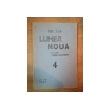 REVISTA LUMEA NOUA - MIHAIL MANOILESCU , ANUL VI APRILIE 1937 , NR. 4