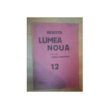 REVISTA LUMEA NOUA - MIHAIL MANOILESCU , ANUL VI DECEMBRIE 1937 , NR. 12