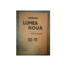 REVISTA LUMEA NOUA - MIHAIL MANOILESCU , ANUL VI OCTOMBRIE-NOIEMBRIE 1937 , NR. 10-11
