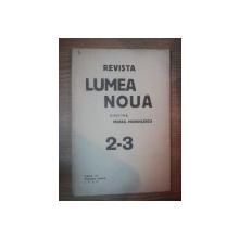 REVISTA LUMEA NOUA - MIHAIL MANOILESCU , ANUL VII FEBRUARIE-MARTIE 1937 , NR. 2-3