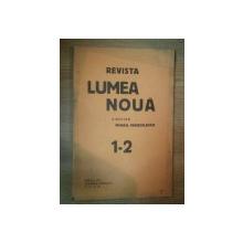 REVISTA LUMEA NOUA - MIHAIL MANOILESCU , ANUL VII IANUARIE-FEBRUARIE 1938 , NR. 1-2