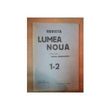 REVISTA LUMEA NOUA - MIHAIL MANOILESCU , ANUL VIII IANUARIE-FEBRUARIE 1939 , NR. 1-2