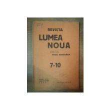 REVISTA LUMEA NOUA - MIHAIL MANOILESCU , ANUL VIII IULIE-OCTOMBRIE 1939 , NR. 7-10
