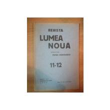 REVISTA LUMEA NOUA - MIHAIL MANOILESCU , ANUL VIII NOIEMBRIE-DECEMBRIE 1939 , NR. 11-12