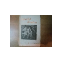 REVISTA LUNARA DE ARTA SI LITERATURA GANDUL NOSTRU , ANUL VI , NR. 3 , MARTIE 1927 , Iasi