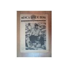 REVISTA ''MUNCA SI VOE BUNA'', ANUL I NR. 12, 15 SEPTEMBRIE 1939