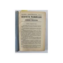REVISTA PADURILOR UNIFICATA CU ECONOMIA FORESTIERA , ANUL XXXVIII , COLEGAT DE 12 NUMERE CONSECUTIVE , APARUTE IN IANUARIE - DECEMBRIE , 1926 , AN INTREG
