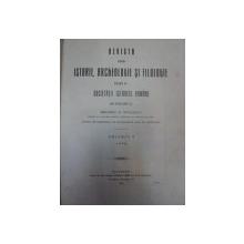 REVISTA PENTRU ISTORIE,ARCHEOLOGIE SI FILOLOGIE -GRIGORE.C TOCILESCU  -VOL.X 1909