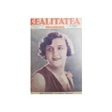 "REVISTA "" REALITATEA ILUSTRATA "" , COLECTIA  MAI MULTOR NUMERE APARUTE IN PERIOADA 1928 - 1934 , LEGATE IMPREUNA"