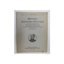 REVISTA SANITARA MILITARA , ANUL XL , NO. 3 - 4 , MARTIE - APRILIE 1941