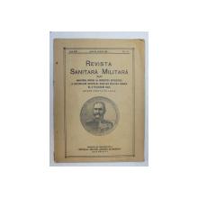 REVISTA SANITARA MILITARA , ANUL XXX , NO. 7 - 8  , IULIE SI AUGUST , 1931