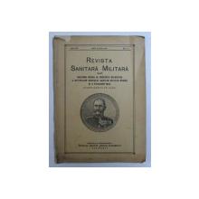 REVISTA SANITARA MILITARA - BULETINUL OFICIAL AL SOCIETATII STIINTIFICE A OFITERILOR CORPULUI SANITAR MILITAR ROMAN , ANUL XXX , No. 5 - 6  , MAIU si IUNIE  , 1931