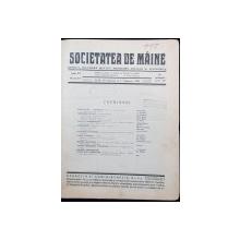 """REVISTA """"SOCIETATEA DE MAINE"""", ANUL VI SI VII - CLUJ, 1929-1930"""