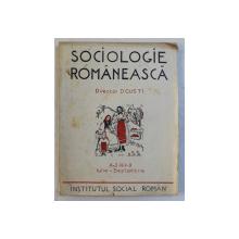 REVISTA ' SOCIOLOGIE ROMANEASCA ' , ANUL I , NR. 7 - 9 , IULIE - SEPTEMBRIE , 1936