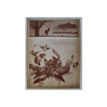 REVISTA VANATORILOR  - ORGAN OFICIAL AL UNIUNII GENERALE A VANATORILOR DIN ROMANIA , ANUL XXIV , NO. 2  , FEBRUARIE  ,1943
