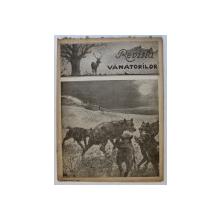 REVISTA VANATORILOR  - ORGAN OFICIAL AL UNIUNII GENERALE A VANATORILOR DIN ROMANIA , ANUL XXVI , NO.  1 ,  IANUARIE , 1945