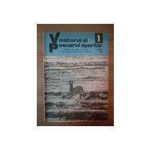 REVISTA ''VANATORUL SI PESCARUL SPORTIV'', NR. 1 IANUARIE 1979
