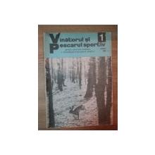 REVISTA ''VANATORUL SI PESCARUL SPORTIV'', NR. 1 IANUARIE 1980