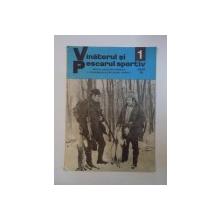 REVISTA ''VANATORUL SI PESCARUL SPORTIV'', NR. 1, IANUARIE 1981