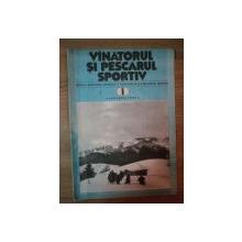 REVISTA ''VANATORUL SI PESCARUL SPORTIV'', NR. 1 IANUARIE 1982