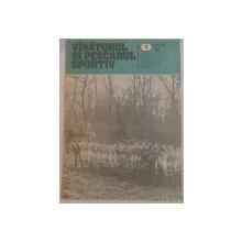 REVISTA ''VANATORUL SI PESCARUL SPORTIV'', NR. 1 IANUARIE 1984