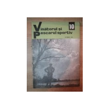 REVISTA ''VANATORUL SI PESCARUL SPORTIV'', NR. 10 OCTOMBRIE 1969