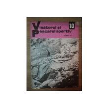 REVISTA ''VANATORUL SI PESCARUL SPORTIV'', NR. 10 OCTOMBRIE 1972