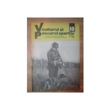 """REVISTA """"VANATORUL SI PESCARUL SPORTIV"""" , NR. 10 OCTOMBRIE 1975"""