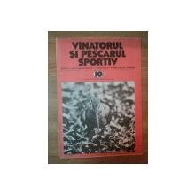 REVISTA ''VANATORUL SI PESCARUL SPORTIV'', NR. 10 OCTOMBRIE 1981
