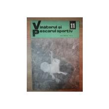 REVISTA ''VANATORUL SI PESCARUL SPORTIV'', NR. 11 NOIEMBRIE 1970