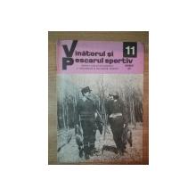 REVISTA ''VANATORUL SI PESCARUL SPORTIV'', NR. 11 NOIEMBRIE 1977
