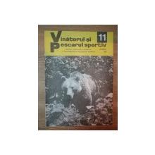 REVISTA ''VANATORUL SI PESCARUL SPORTIV'', NR. 11 NOIEMBRIE 1979