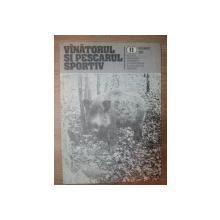 """REVISTA """"VANATORUL SI PESCARUL SPORTIV"""" , NR. 11 NOIEMBRIE 1982"""