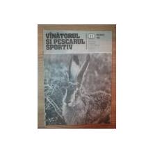 REVISTA ''VANATORUL SI PESCARUL SPORTIV'', NR. 11 NOIEMBRIE 1985