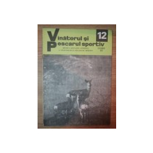 REVISTA ''VANATORUL SI PESCARUL SPORTIV'', NR. 12 DECEMBRIE 1977