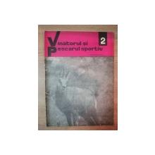 REVISTA ''VANATORUL SI PESCARUL SPORTIV'', NR. 2 FEBRUARIE 1968