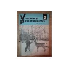 REVISTA ''VANATORUL SI PESCARUL SPORTIV'', NR. 2 FEBRUARIE 1971