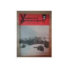 REVISTA ''VANATORUL SI PESCARUL SPORTIV'', NR. 2 FEBRUARIE 1977